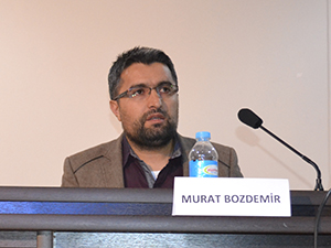 ''Müslümanlar ve Şiddet'' Panelinden  Murat Bozdemir'in Konuşma Metni