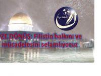 Filistin halkını ve mücadelesini selamlıyoruz
